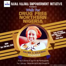 Nana Halima Empowerment Initiative Set To hold Walk For Drug Free Northern Nigeria 2016