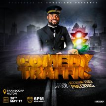 "Ace Comedian, Stainless Precious To Take Abuja By Storm With 1st Comedy Show ""COMEDY TRAFFIC"""
